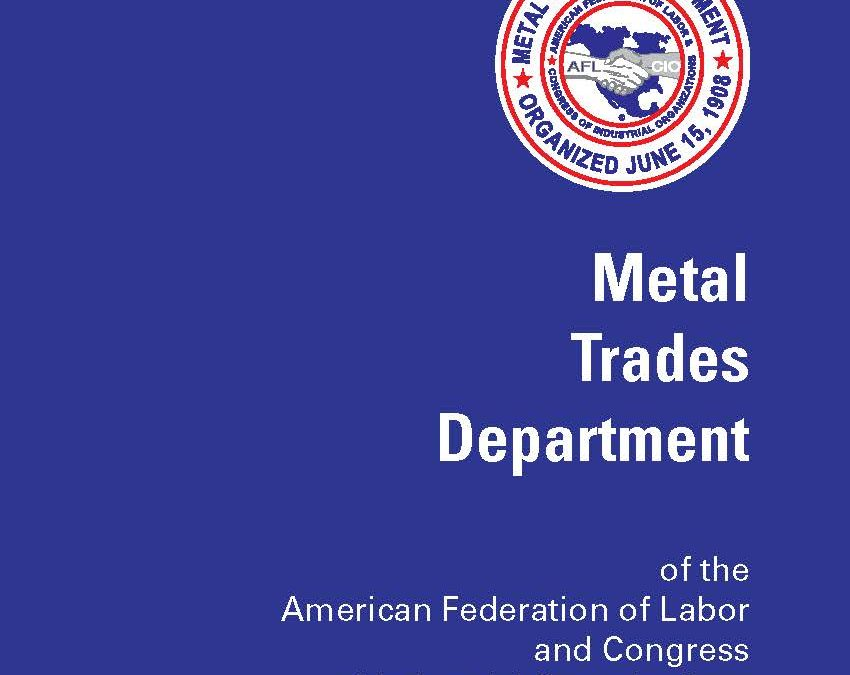Metal Trades Department Updated Constitution and By-laws Available for Download