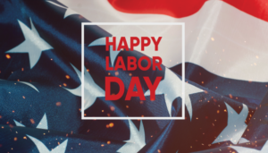 Labor Day 2021: The Welfare of Every American is Dependent Upon Us All
