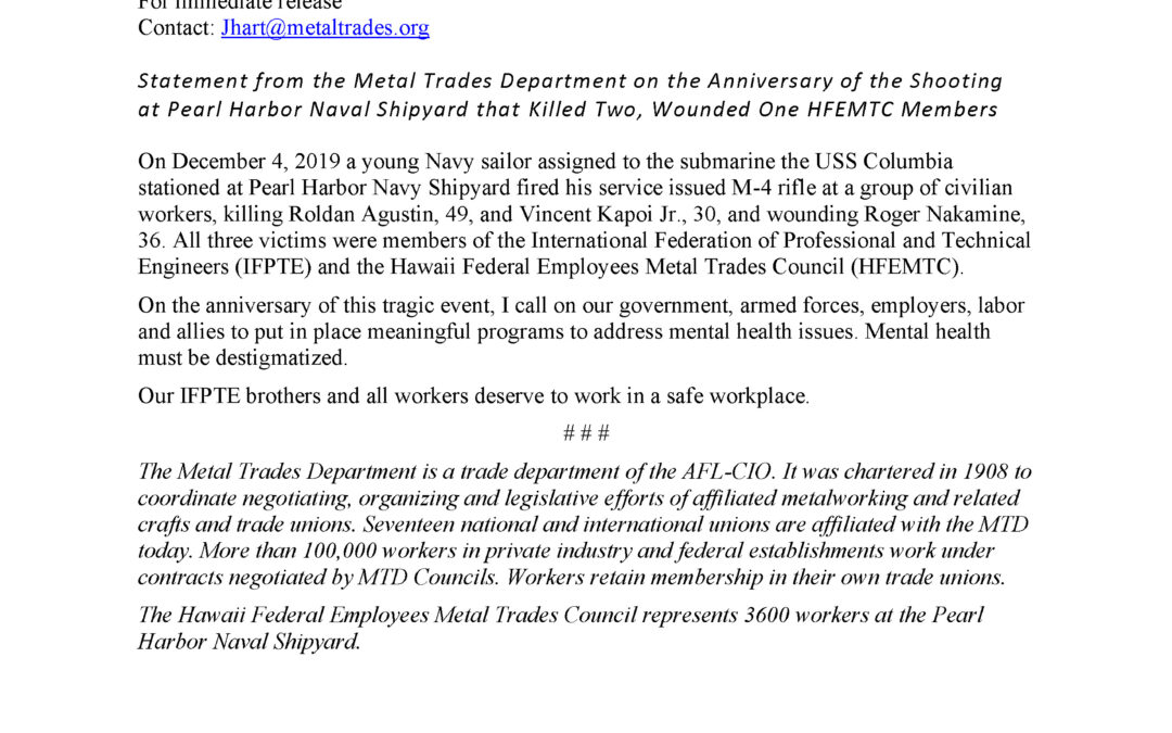 Statement from the Metal Trades Department on the Anniversary of the Shooting at Pearl Harbor Naval Shipyard that Killed Two, Wounded One HFEMTC Members